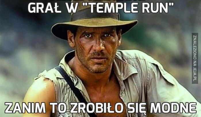 """Grał w """"Temple Run"""""""
