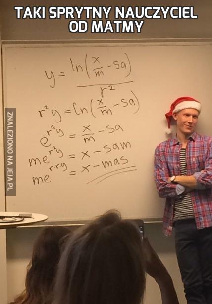 Taki sprytny nauczyciel od matmy