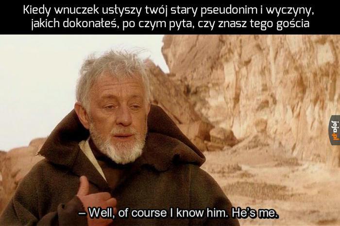 Twój dziadek jest legendą