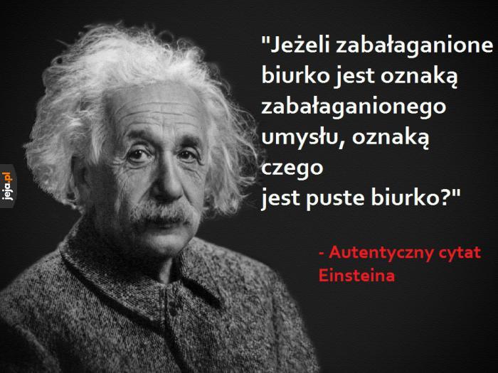 Mądre słowa mądrego człowieka