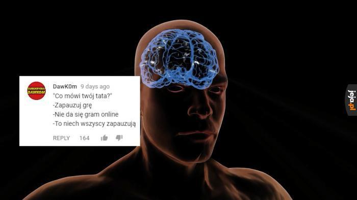 Przyćmiewam was moim intelektem