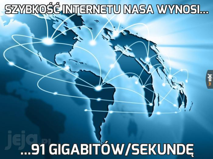 Szybkość internetu NASA wynosi...