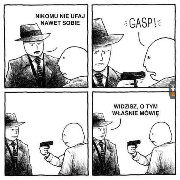 Nikomu nie można ufać