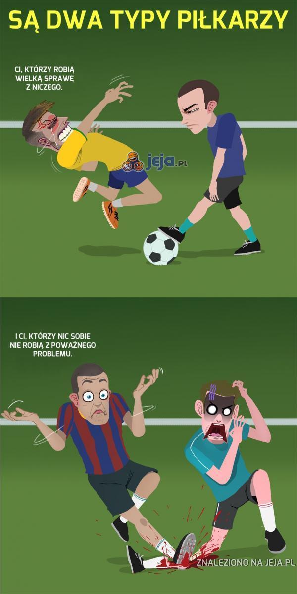 Są dwa typy piłkarzy