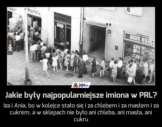 Jakie były najpopularniejsze imiona w PRL?