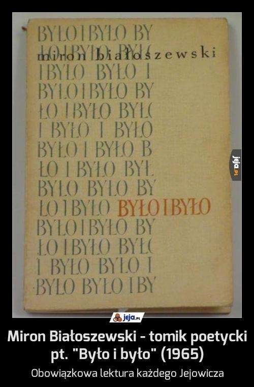 """Miron Białoszewski - tomik poetycki pt. """"Było i było"""" (1965)"""