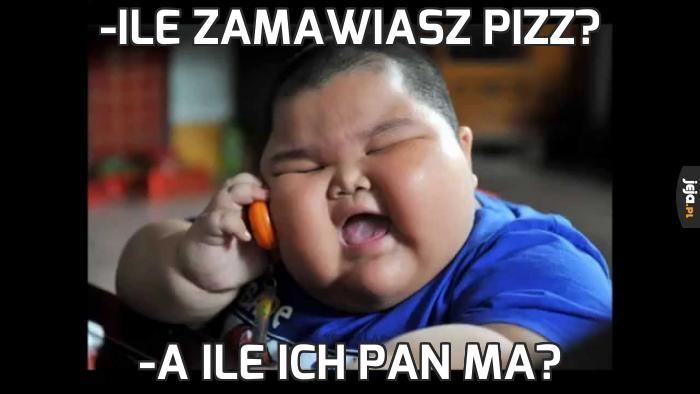 -Ile zamawiasz pizz?