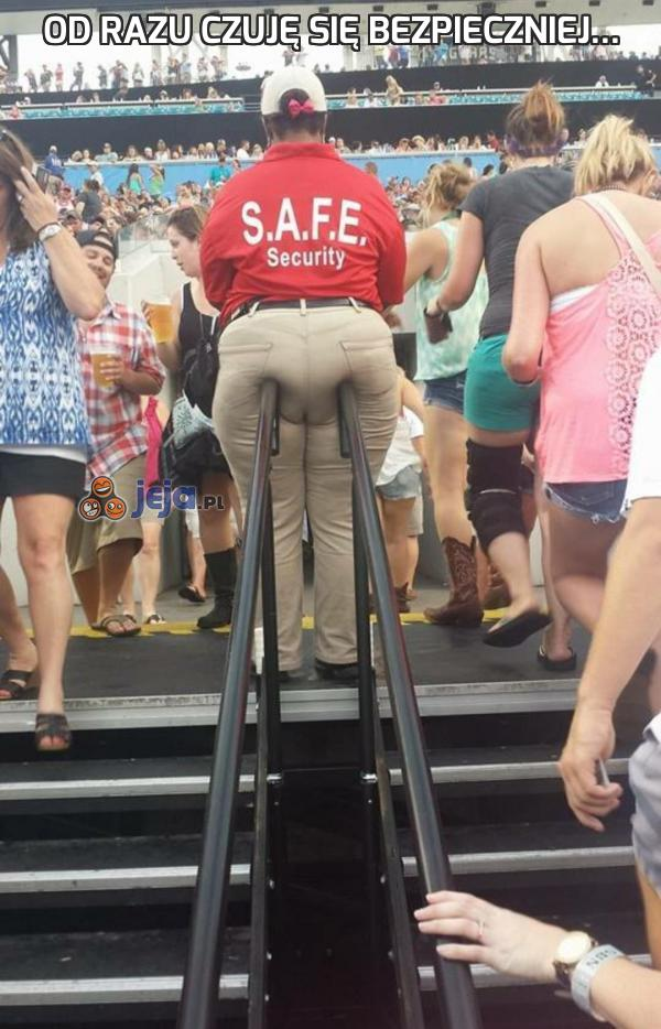 Od razu czuję się bezpieczniej...