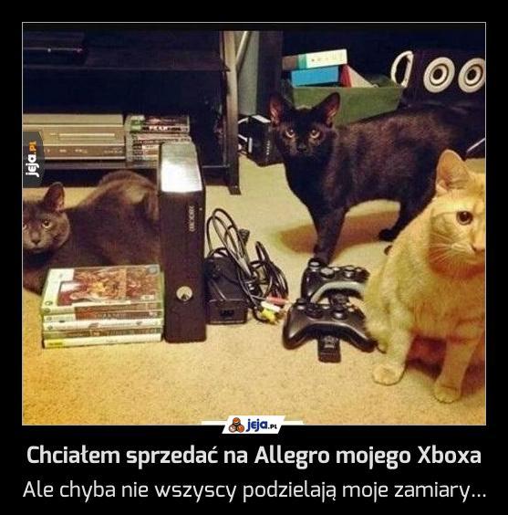 Chciałem sprzedać na Allegro mojego Xboxa