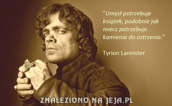 gra o tron cytaty Mądrość z Gry o Tron   Jeja.pl gra o tron cytaty