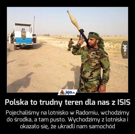 Polska to trudny teren dla nas z ISIS