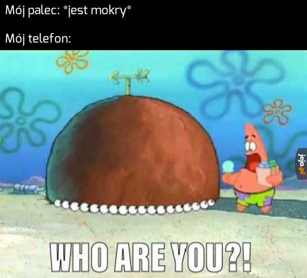 Kim jesteś?!