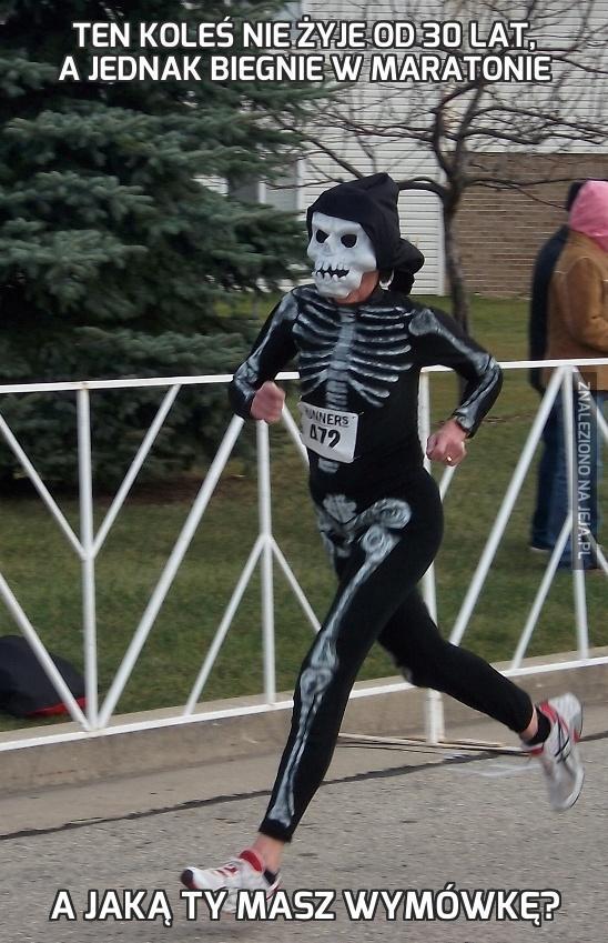 Ten koleś nie żyje od 30 lat, a jednak biegnie w maratonie