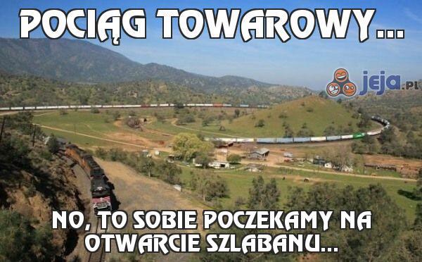Pociąg towarowy...