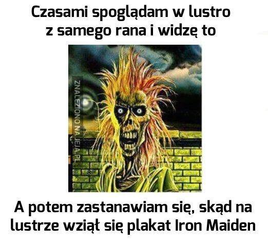 Z miłości do Iron Maiden