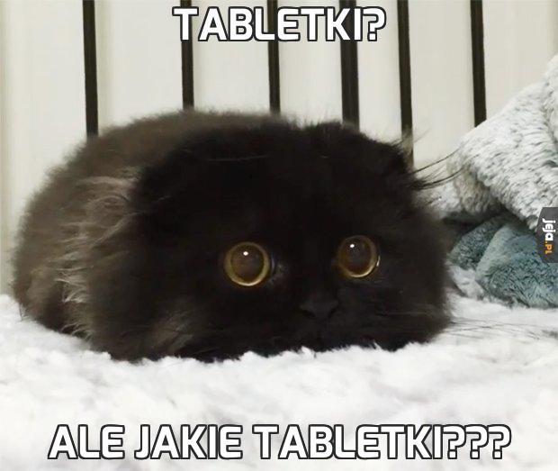Tabletki?