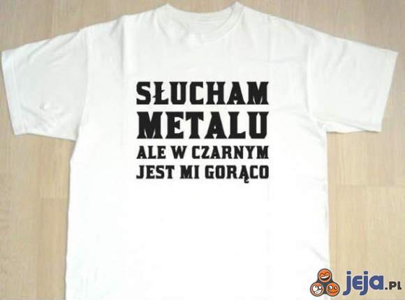 Słucham metalu, ale...