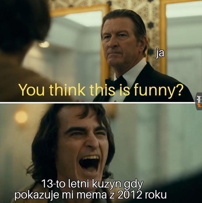 To ma być śmieszne?