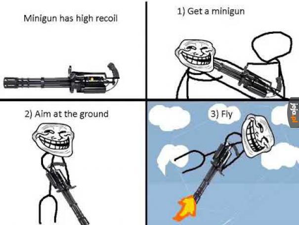 Jak latać z minigunem