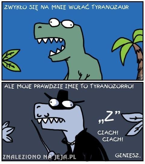 Tyranozaur nie jedno ma imię