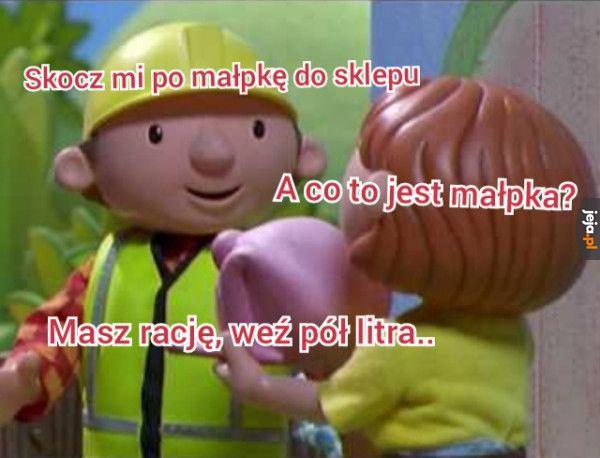 Bob zawsze da radę