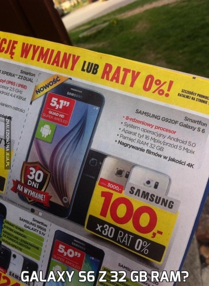 Galaxy S6 z 32 GB ram?