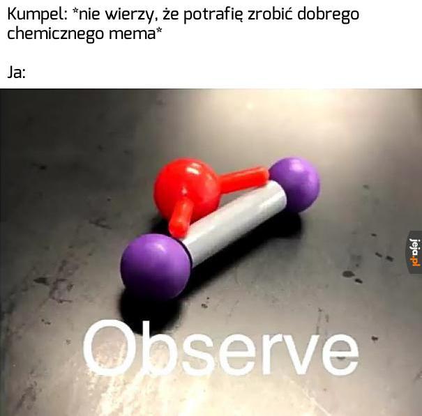 Świetny mem chemiczny