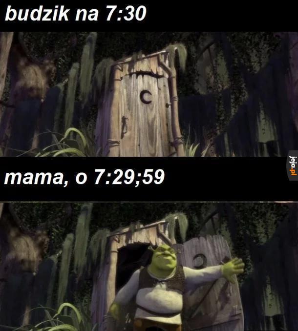 I powie jeszcze, że jest 8:00