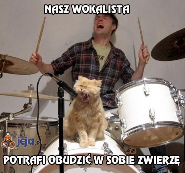 Nasz wokalista potrafi obudzić w sobie zwierzę