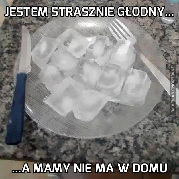 O Boże, zaraz umrę z głodu!
