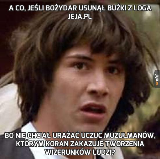 A co, jeśli Bożydar usunął buźki z loga Jeja.pl