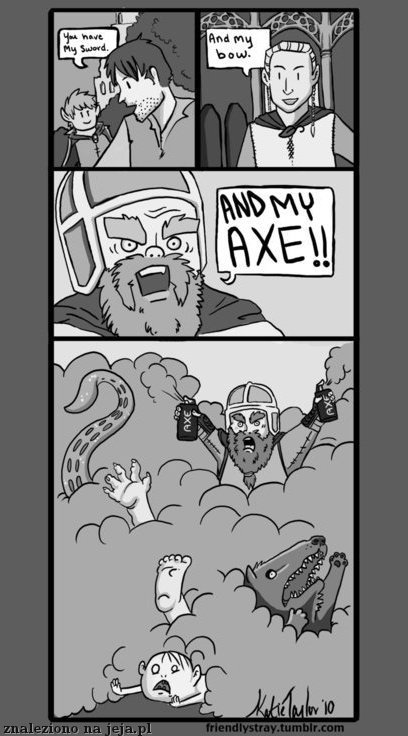 You have my axe