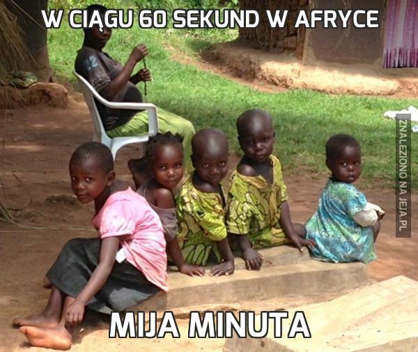 W ciągu 60 sekund w Afryce