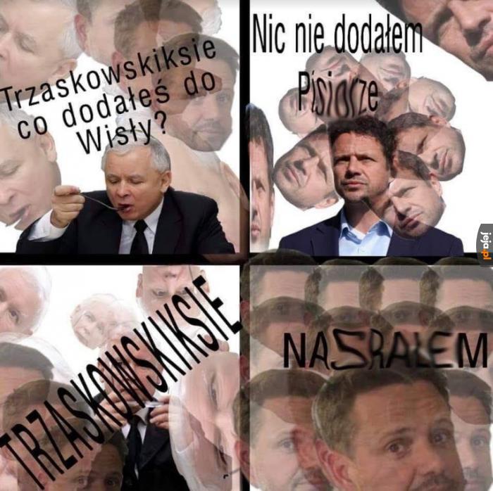 Trzaskowskiksie!