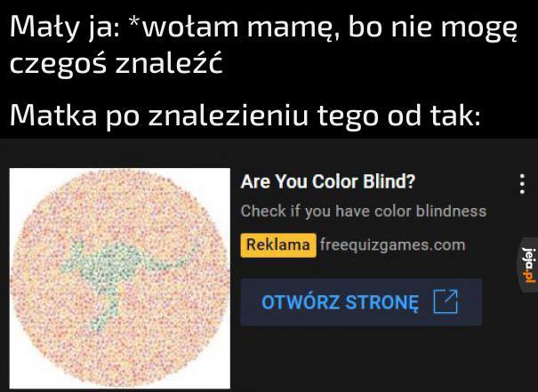 Tak, wiem, że ślepota barw nie na tym polega