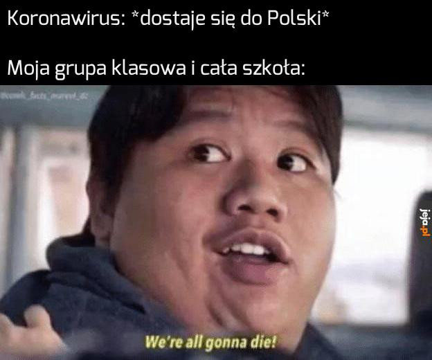 Już po nas!
