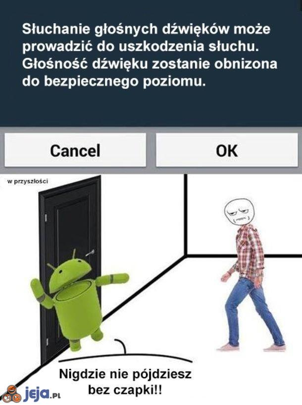 Android taki troskliwy