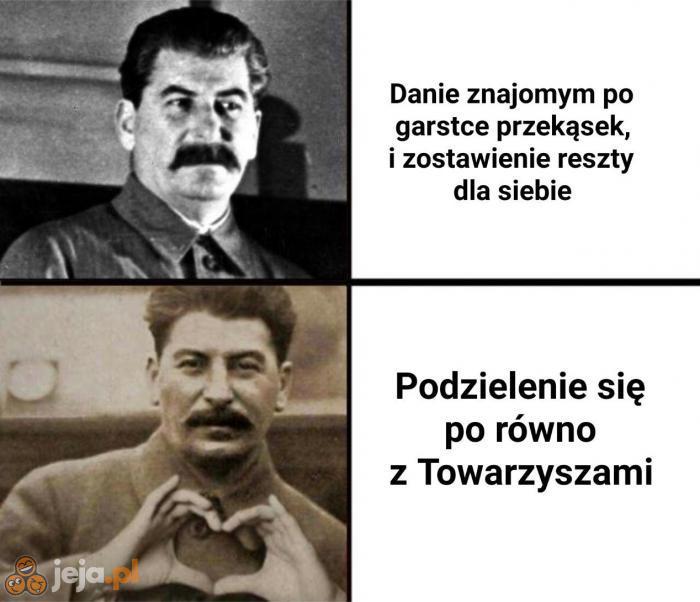 Stalin kocha to!