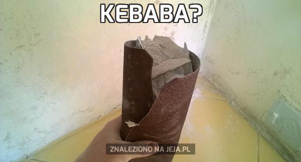 Kebaba?