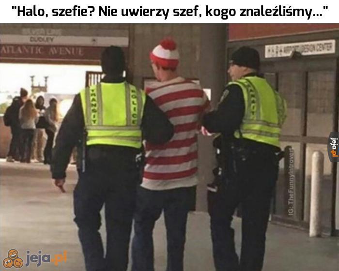 Znaleźli go!