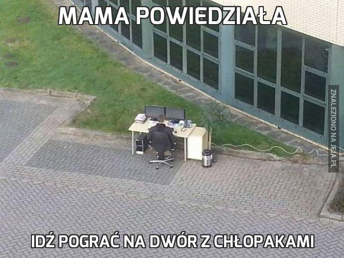 Mama powiedziała