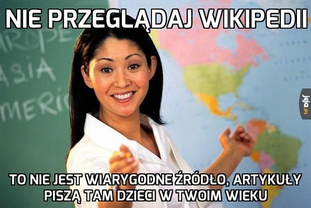Nie przeglądaj Wikipedii