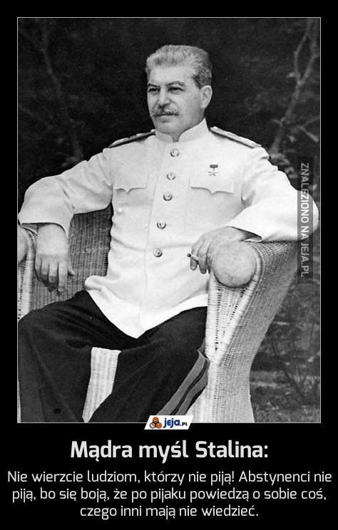 Mądra myśl Stalina: