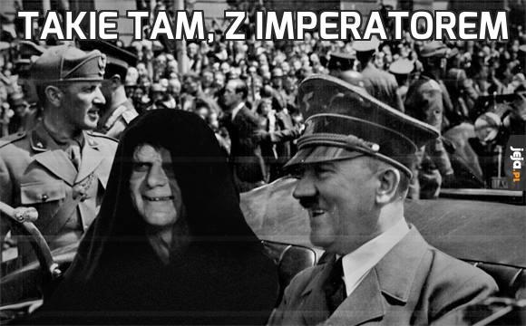 Takie tam, z imperatorem