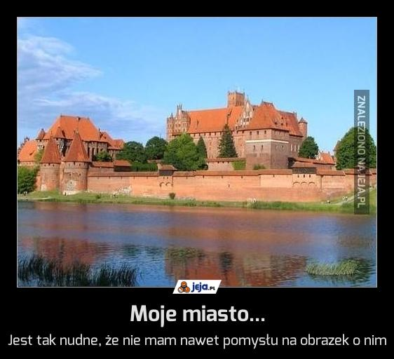 Moje miasto...