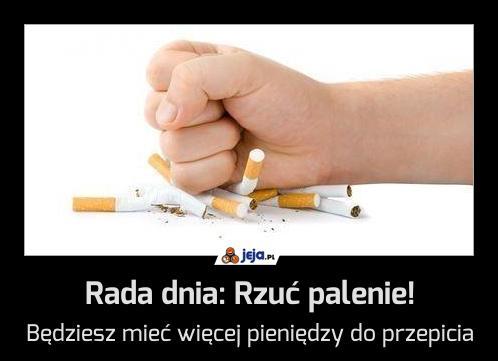 Rada dnia: Rzuć palenie!