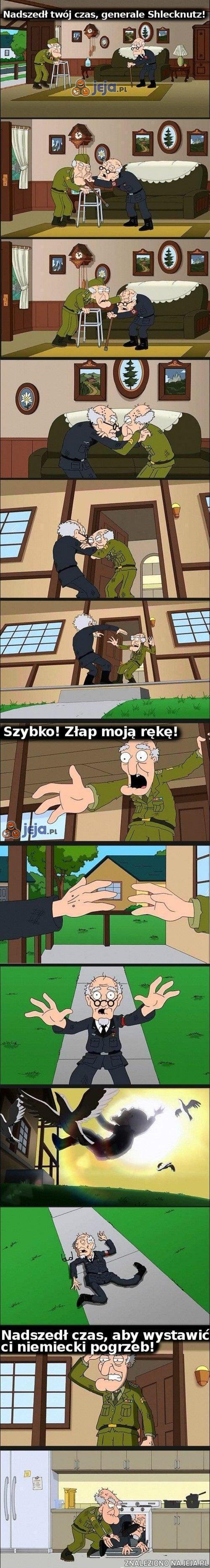 Nadszedł twój czas, generale Shlecknutz!