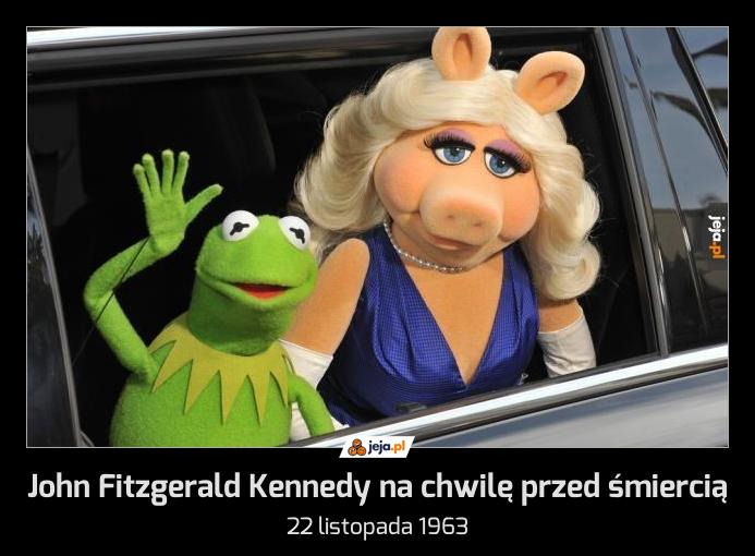 John Fitzgerald Kennedy na chwilę przed śmiercią