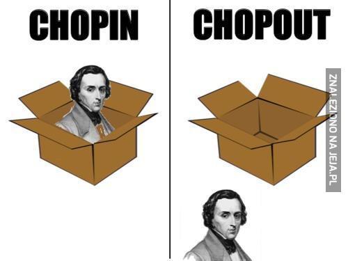 Chopin i Chopout
