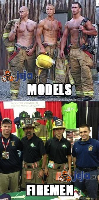 Drogie Panie, strażacy wyglądają tak...